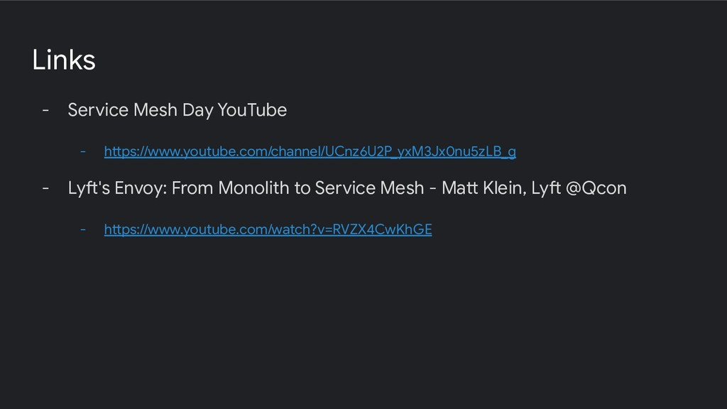 Links - Service Mesh Day YouTube - https://www....