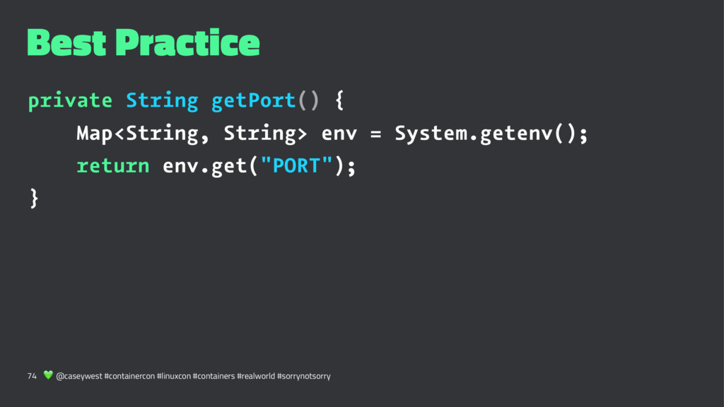 Best Practice private String getPort() { Map<St...