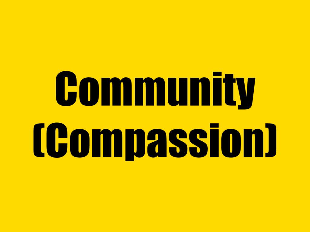 Community (Compassion)