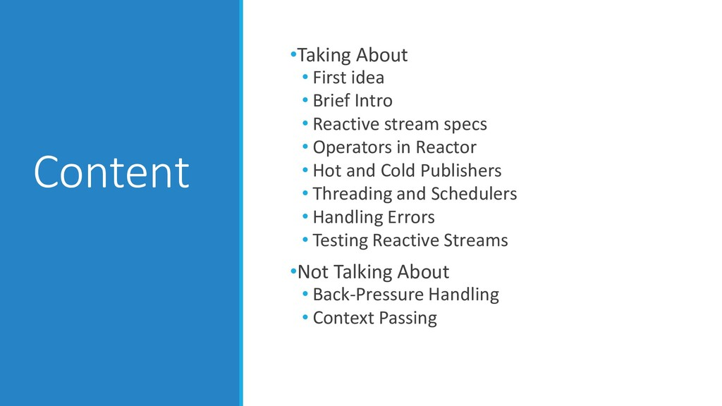 Content •Taking About • First idea • Brief Intr...
