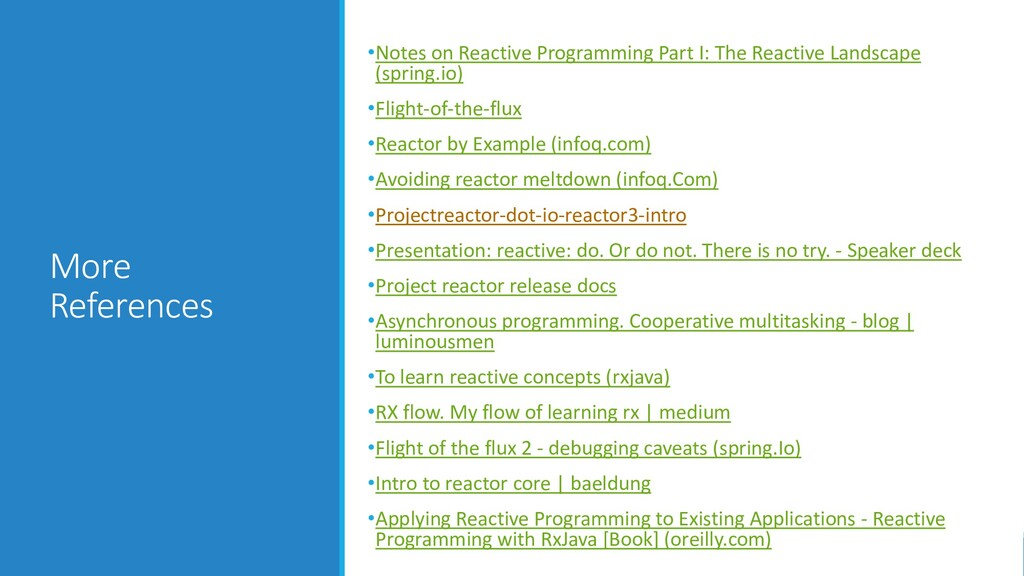 More References •Notes on Reactive Programming ...