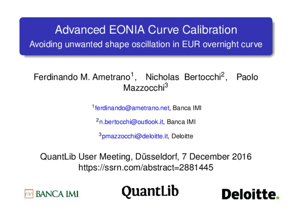 Advanced EONIA Curve Calibration Avoiding unwan...