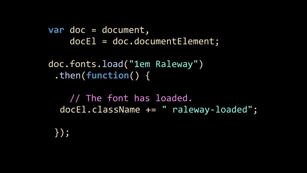 var doc = document,     ...