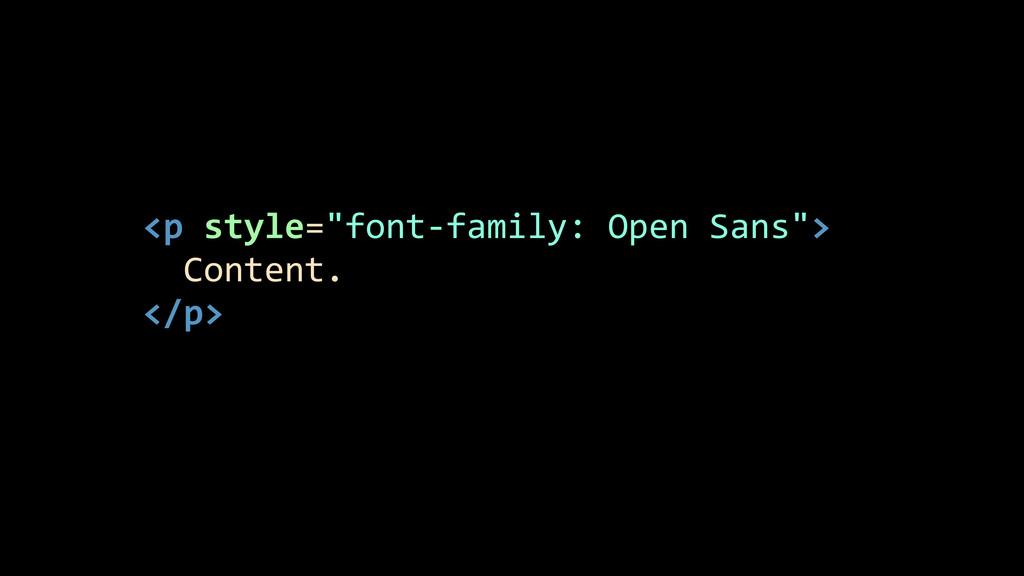 """<p style=""""font-‐family: Open Sans"""">..."""