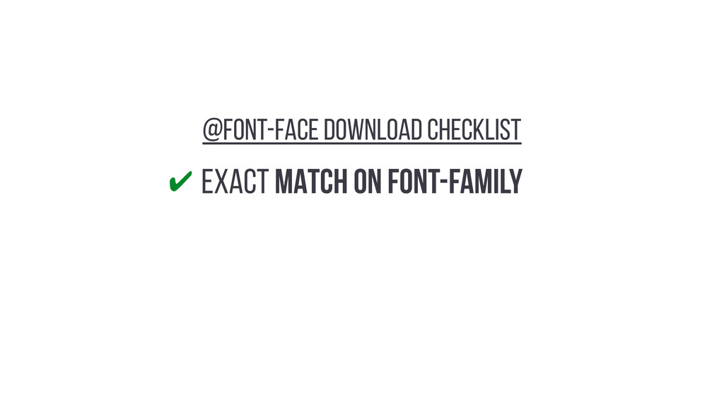 EXACT MATCH ON Font-Family ✔ @FONT-FACE DOWNLOA...