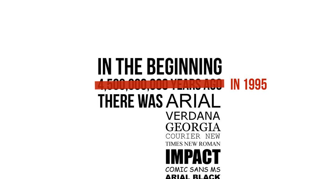 IN THE BEGINNING 4,500,000,000 Years Ago VERDAN...