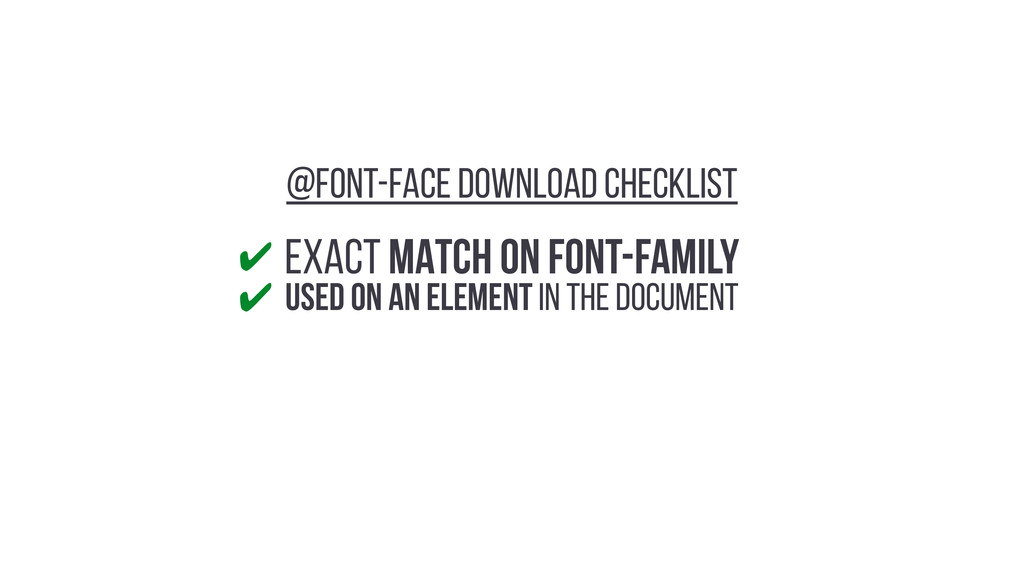 EXACT MATCH ON Font-Family USED ON AN ELEMENT I...