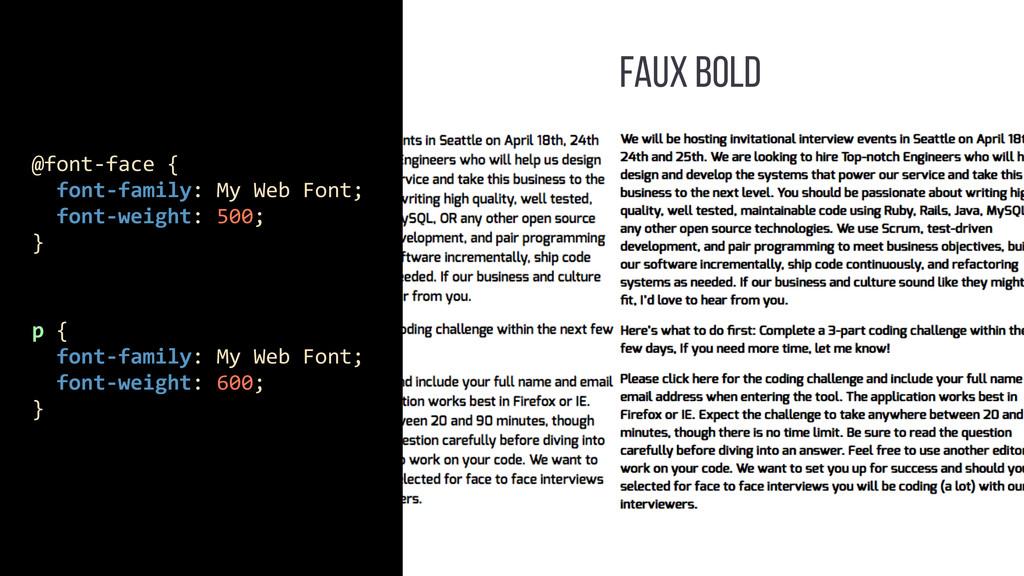 FAUX BOLD p {    font-‐family: ...