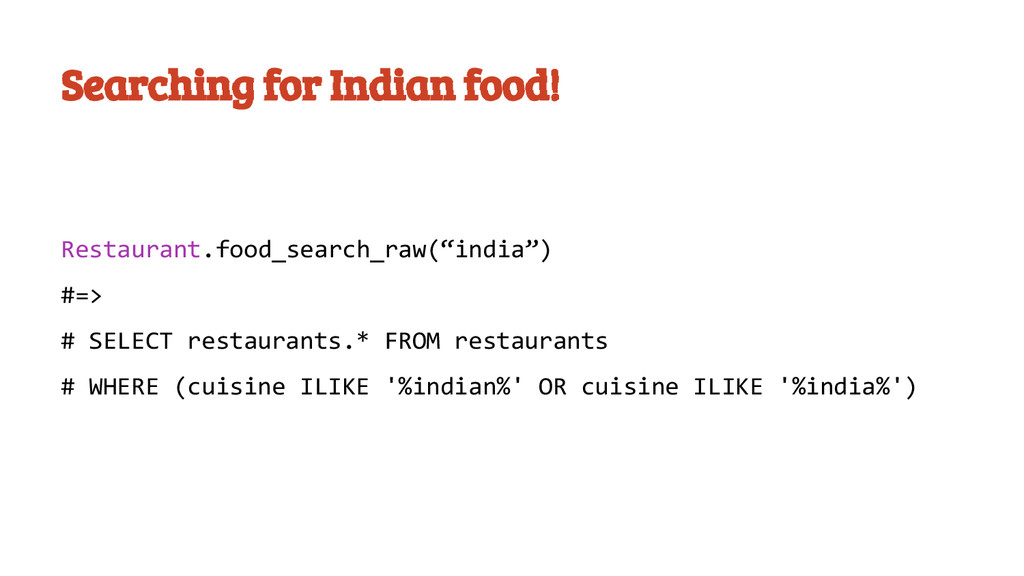 Searching for Indian food! Restaurant.food_sear...