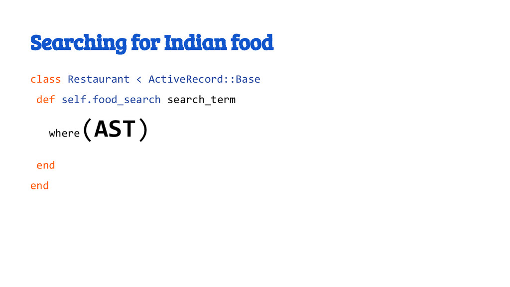 Searching for Indian food class Restaurant < Ac...