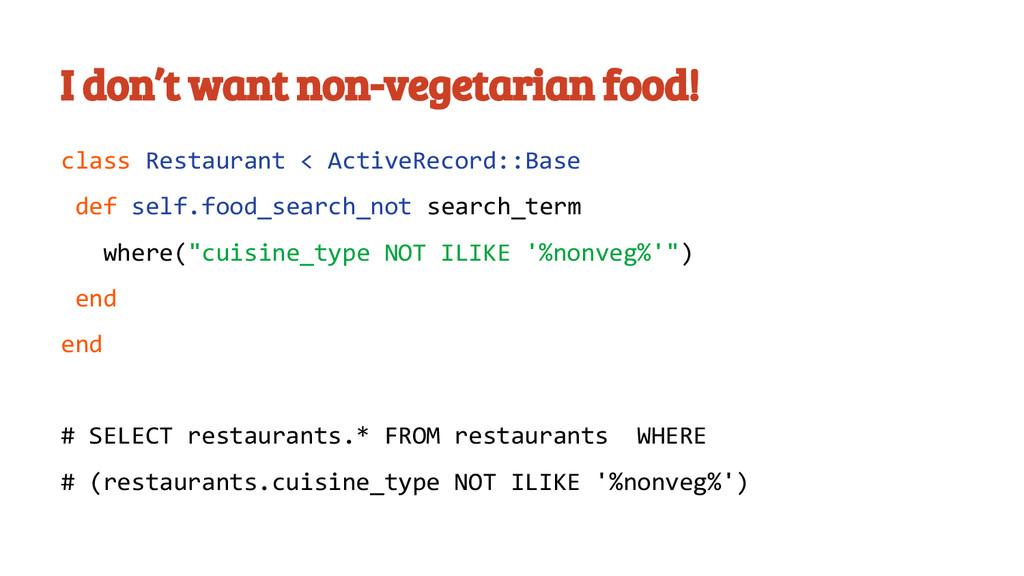I don't want non-vegetarian food! class Restaur...