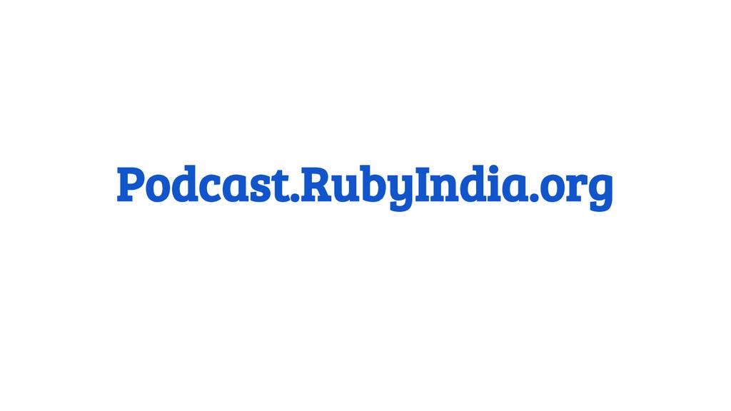 Podcast.RubyIndia.org