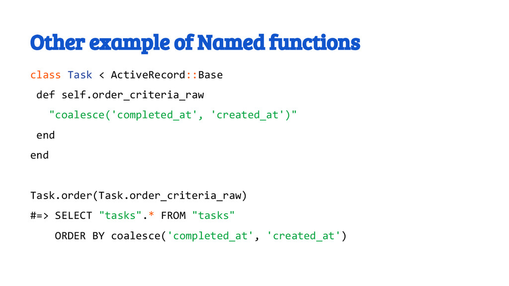 Other example of Named functions class Task < A...