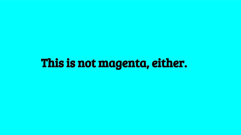 This is not magenta, either.