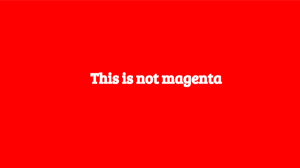 This is not magenta