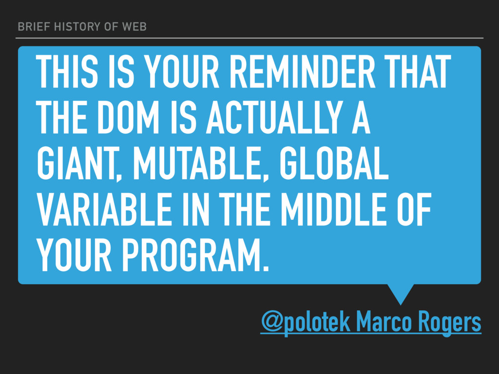 THIS IS YOUR REMINDER THAT THE DOM IS ACTUALLY ...