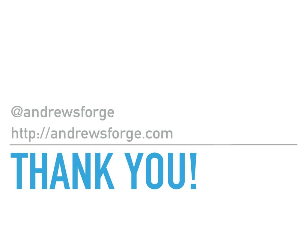 THANK YOU! @andrewsforge http://andrewsforge.com