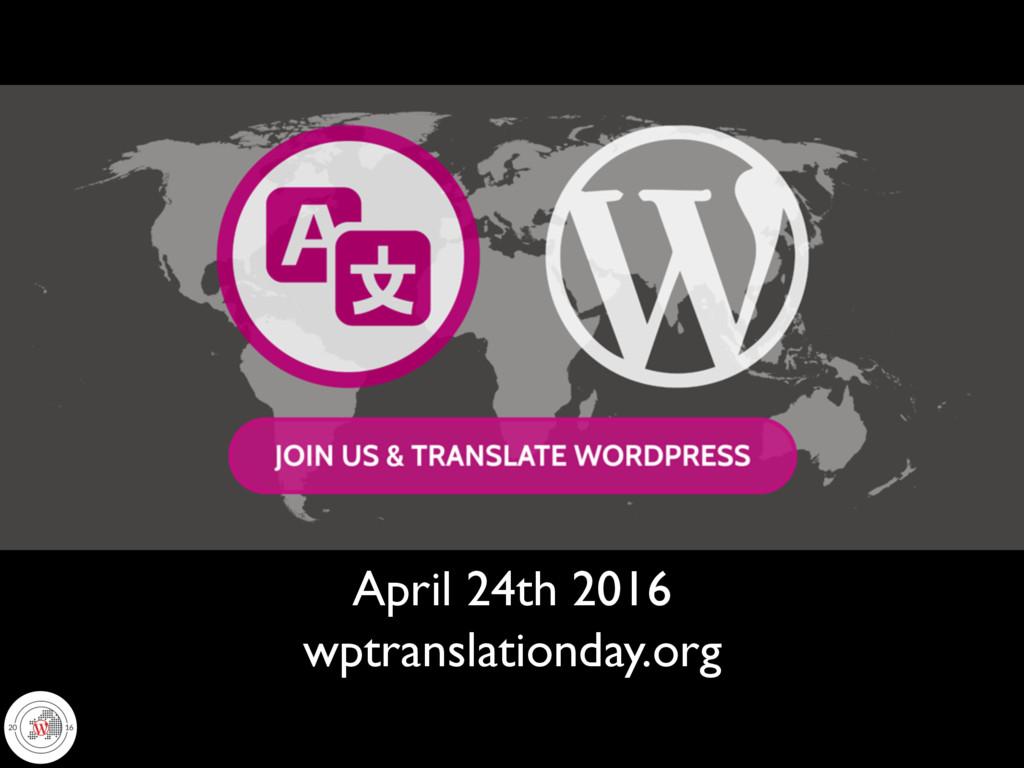 wptranslationday.org April 24th 2016