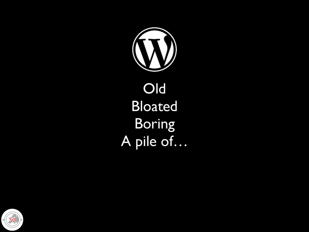 Old Bloated Boring A pile of…