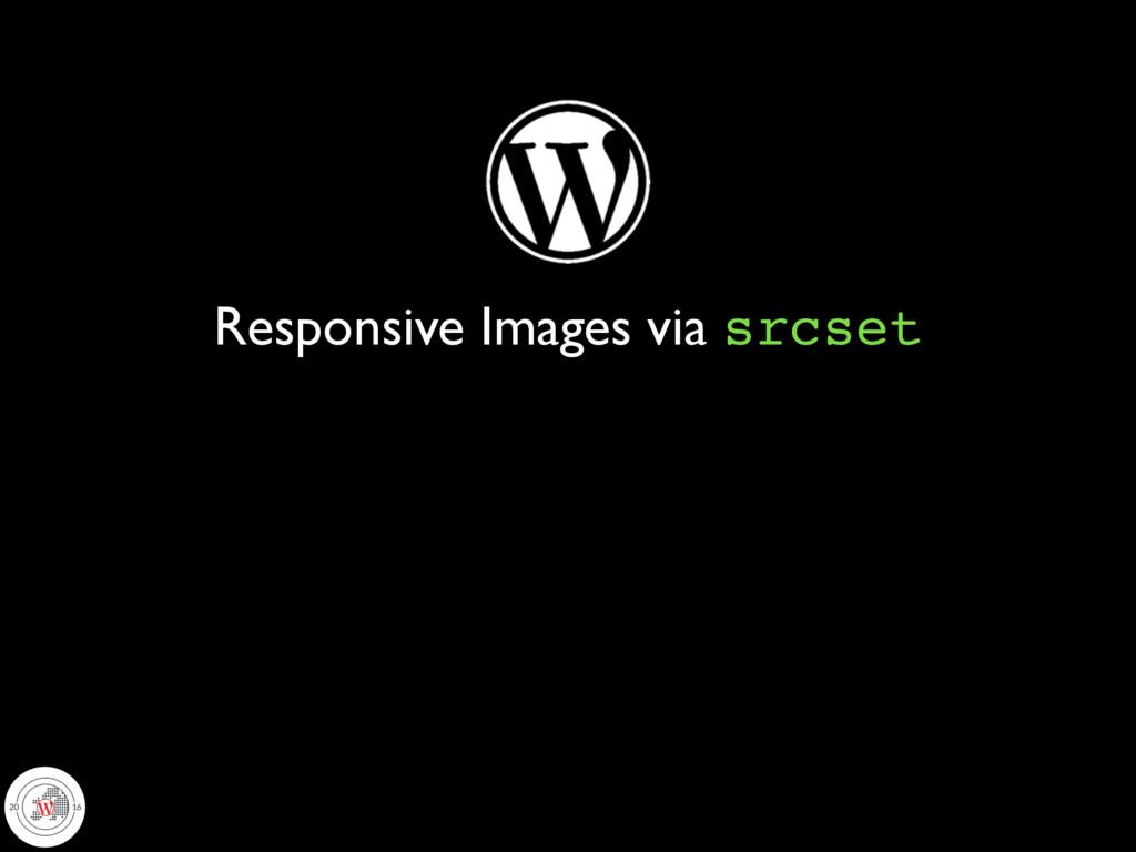 Responsive Images via srcset