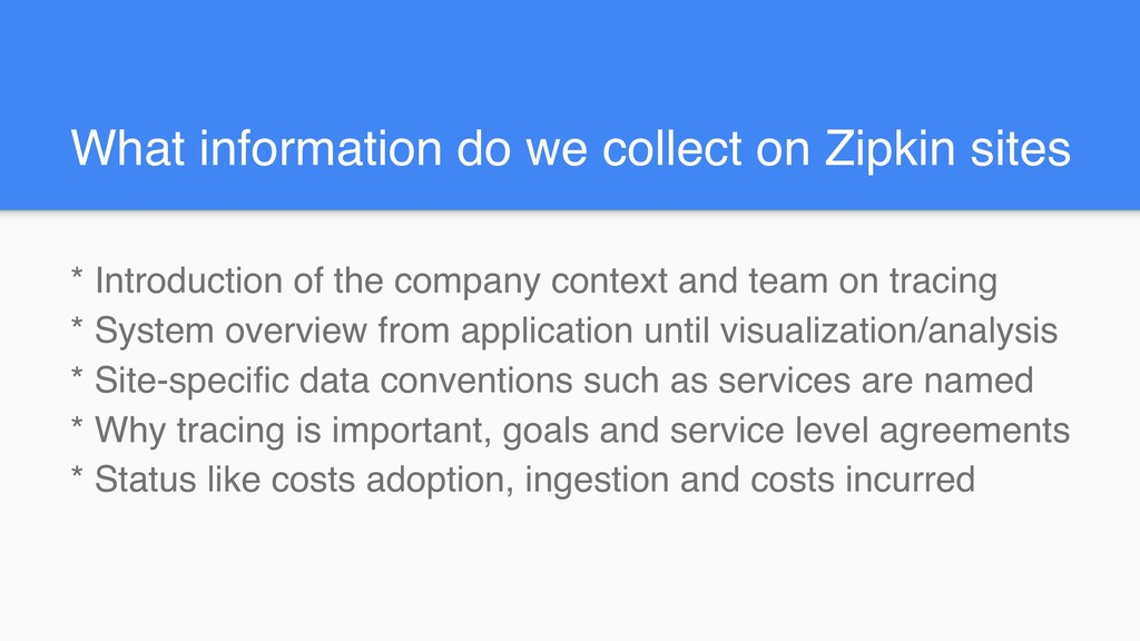 What information do we collect on Zipkin sites ...