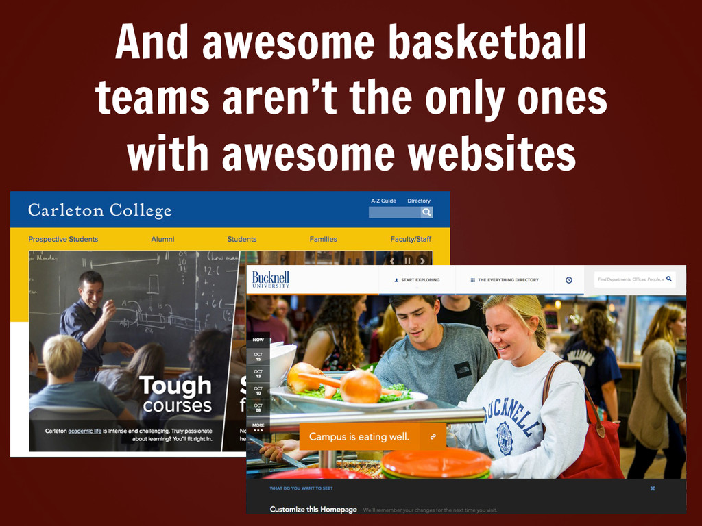 And awesome basketball teams aren't the only on...