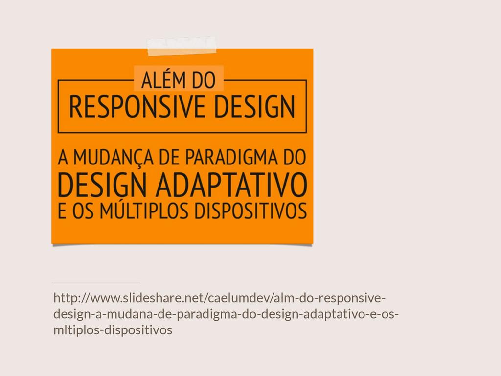 http://www.slideshare.net/caelumdev/alm-do-resp...