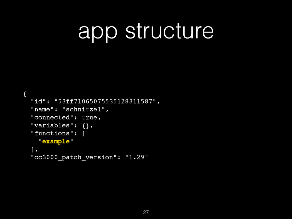 """app structure { """"id"""": """"53ff71065075535128311587..."""