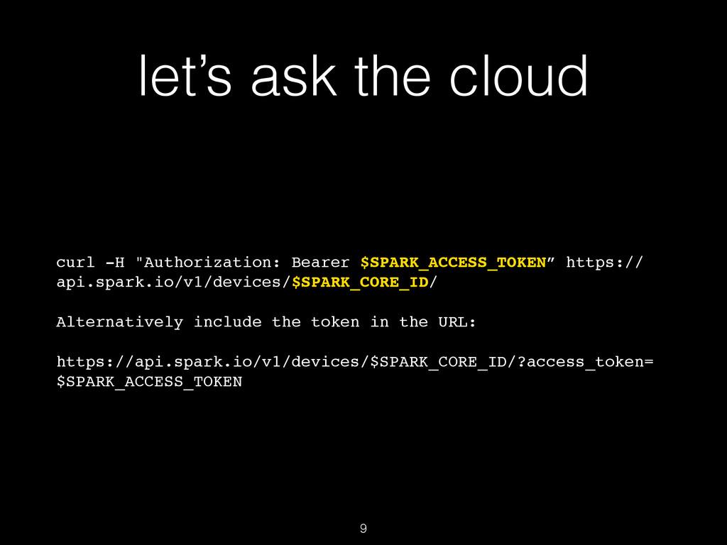 "let's ask the cloud curl -H ""Authorization: Bea..."