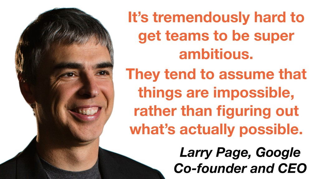 It's tremendously hard to get teams to be super...