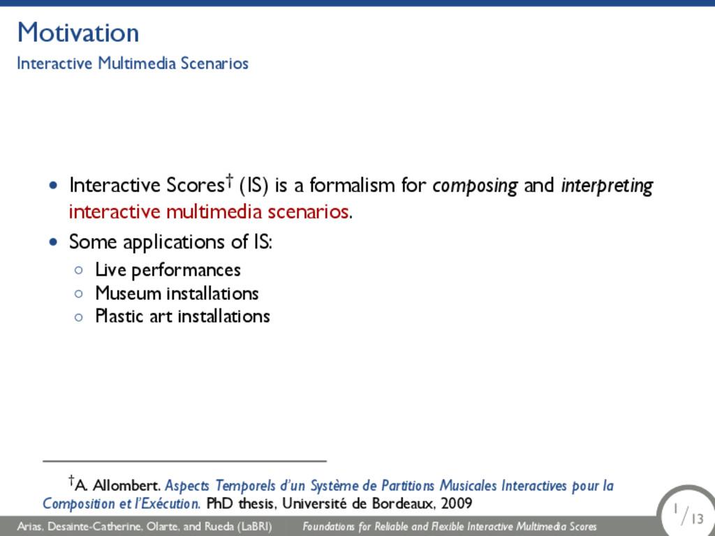 Motivation Interactive Multimedia Scenarios • I...