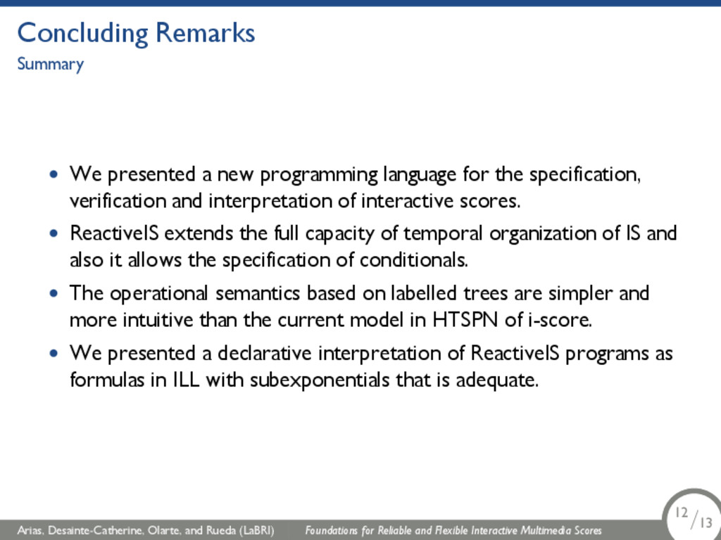 Concluding Remarks Summary • We presented a new...