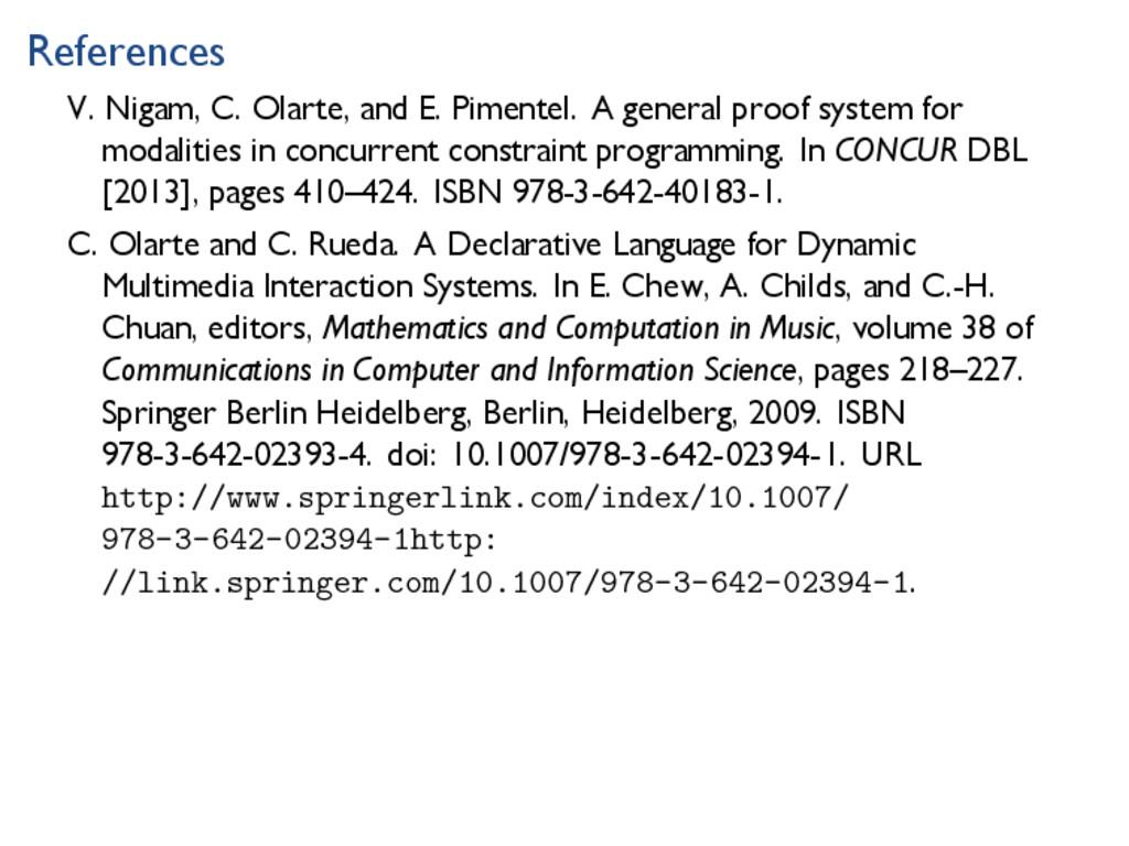 References V. Nigam, C. Olarte, and E. Pimentel...