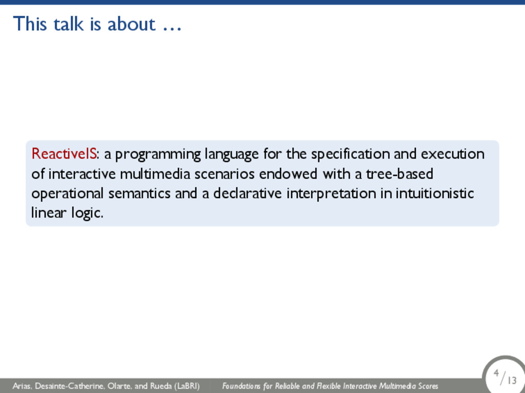 This talk is about … ReactiveIS: a programming ...