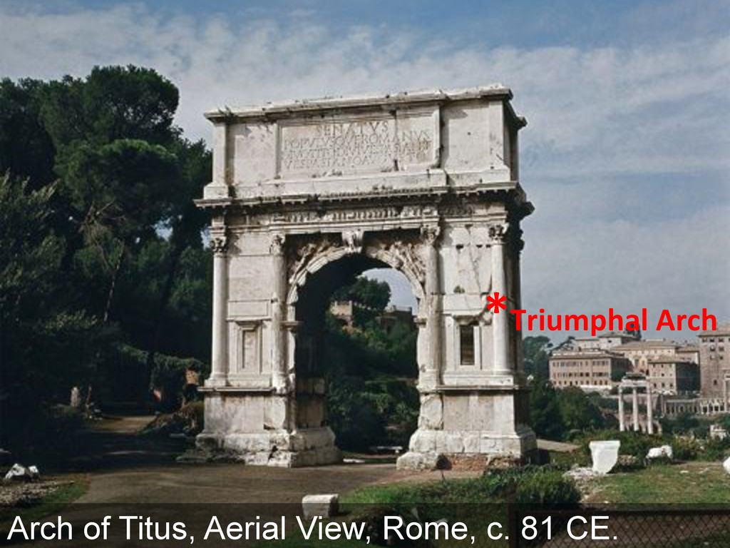 Arch of Titus, Aerial View, Rome, c. 81 CE. KL7...