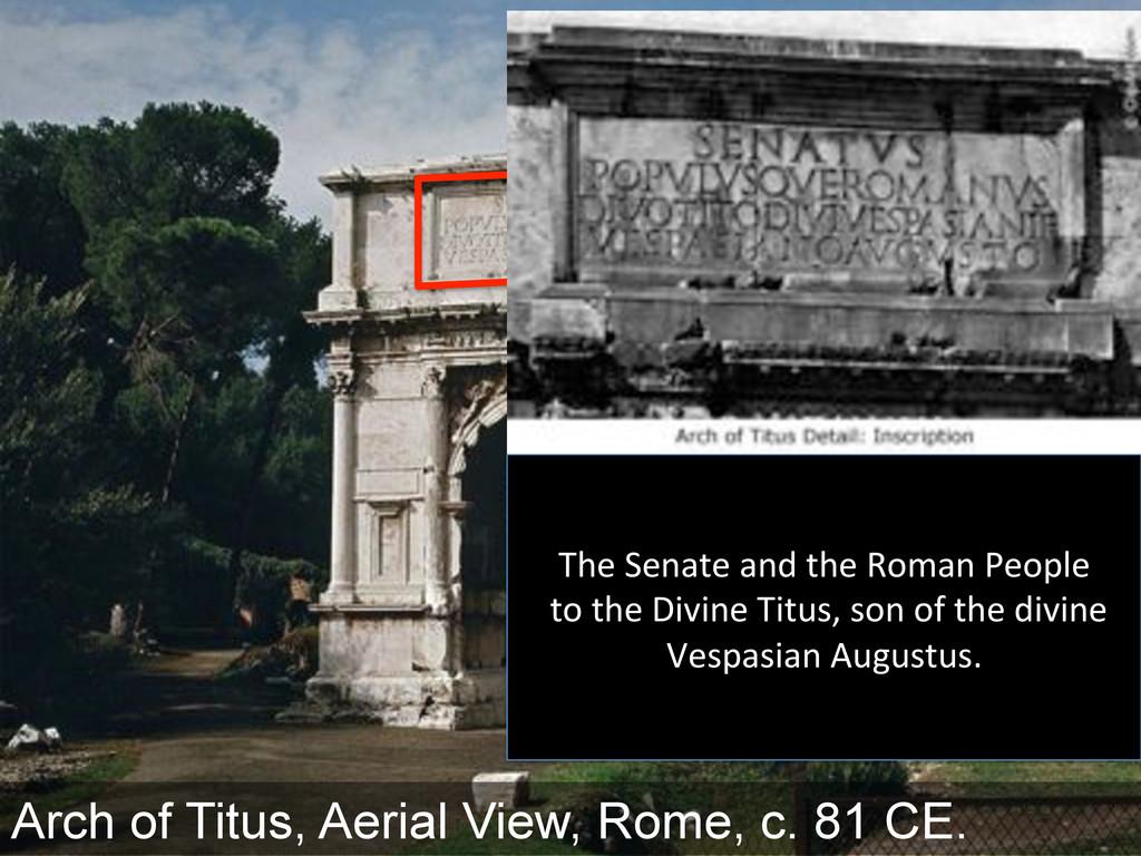 Arch of Titus, Aerial View, Rome, c. 81 CE. 83+...