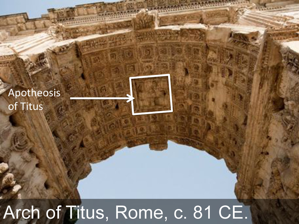 """Arch of Titus, Rome, c. 81 CE. ',"""")3+""""=0=& """":&8..."""