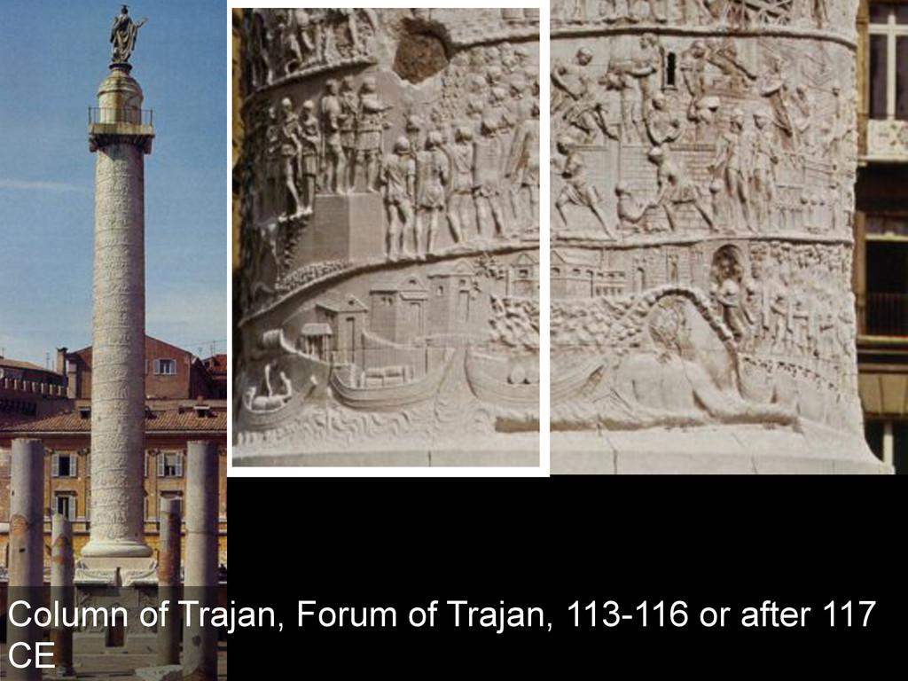 Column of Trajan, Forum of Trajan, 113-116 or a...
