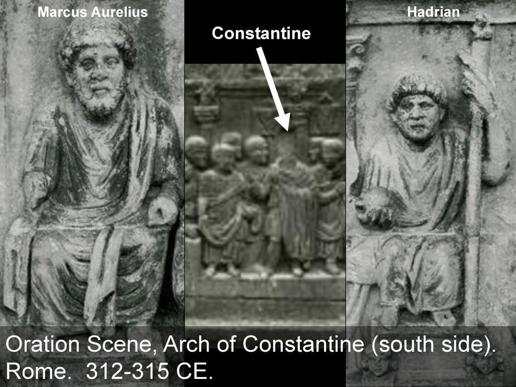 Constantine Marcus Aurelius Hadrian Oration Sce...