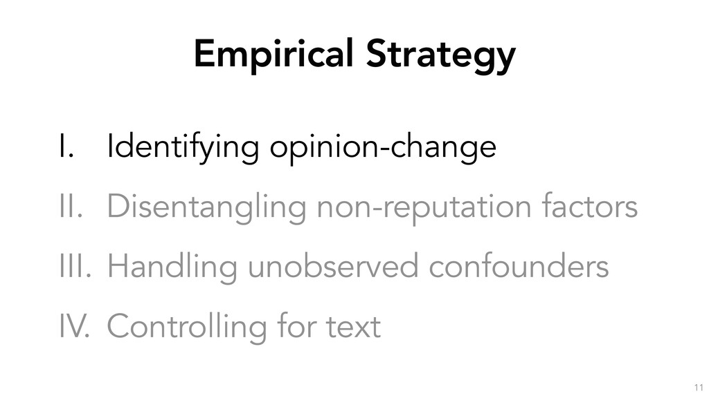 Empirical Strategy 11 I. Identifying opinion-ch...
