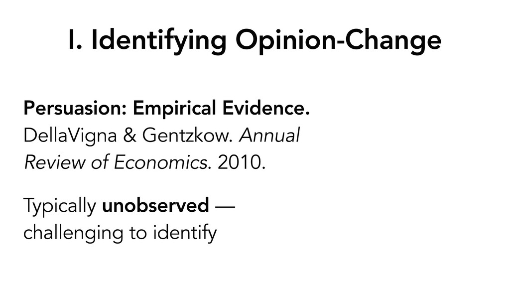 I. Identifying Opinion-Change Persuasion: Empir...