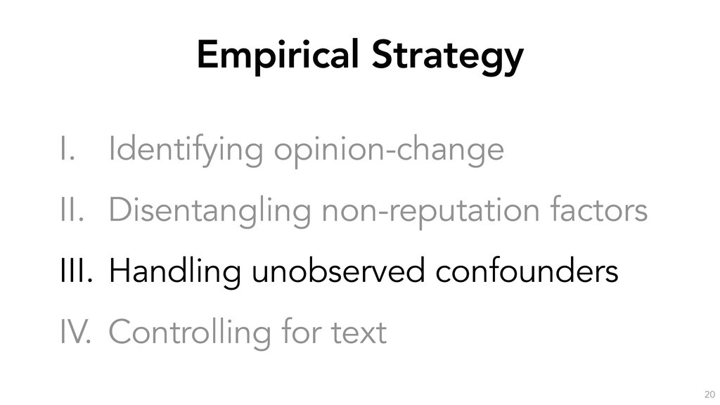 Empirical Strategy 20 I. Identifying opinion-ch...