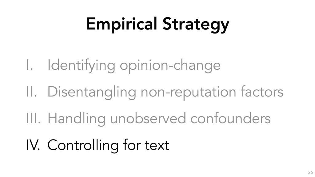 Empirical Strategy 26 I. Identifying opinion-ch...