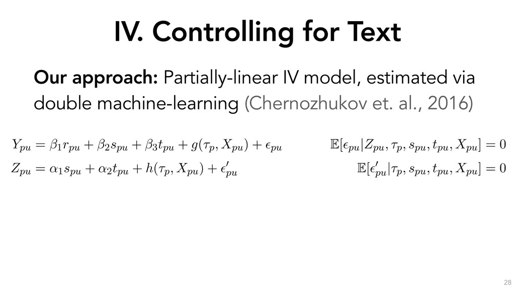 IV. Controlling for Text 28 Our approach: Parti...