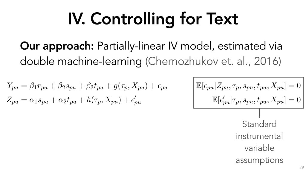 IV. Controlling for Text 29 Our approach: Parti...