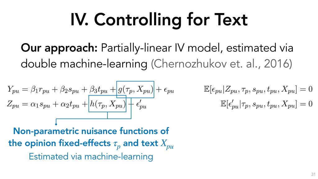 IV. Controlling for Text 31 Our approach: Parti...