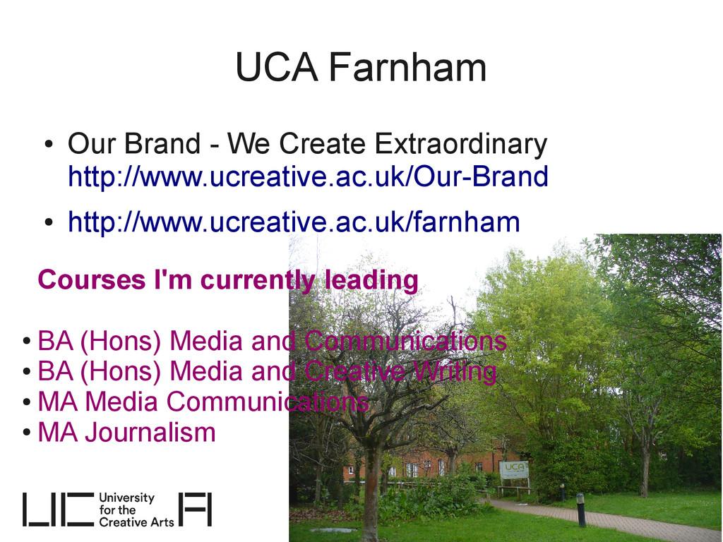 UCA Farnham ● Our Brand - We Create Extraordina...