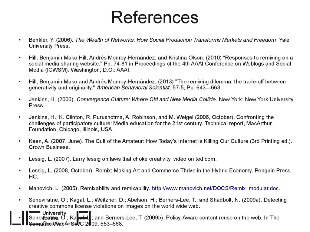 References ● Benkler, Y. (2006). The Wealth of ...
