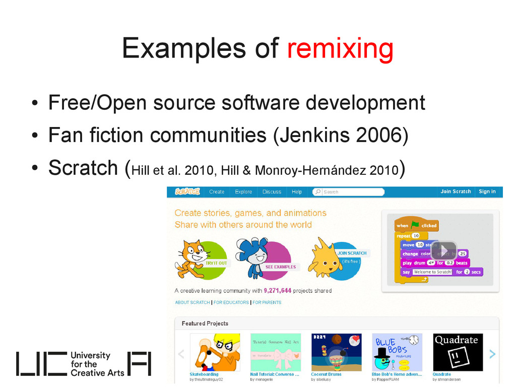 Examples of remixing ● Free/Open source softwar...