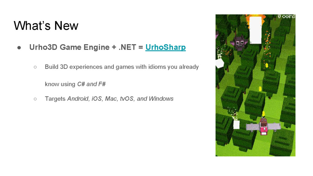 What's New ● Urho3D Game Engine + .NET = UrhoSh...
